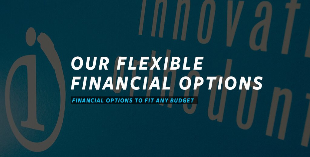 our-flexible-financial-options-_-financial-options-to-fit-any-budget Innovative Orthodontics - South and Central Jersey Braces & Invisalign - Sicklerville, Woolwich Township, Mullica Hill, and Mt. Laurel